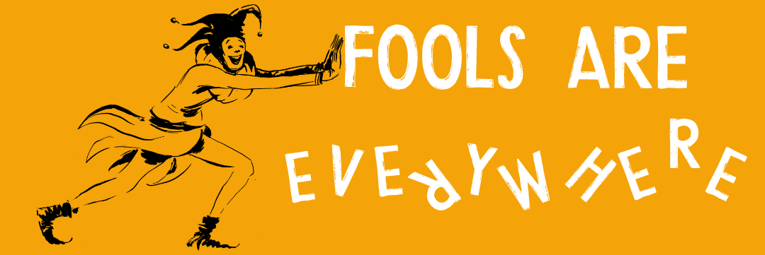 Fools Are Everywhere - welcome page header