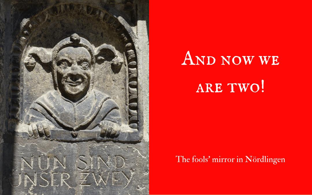 Nun sind unser zwey - stone carving in Nördlingen Narrenspiegel