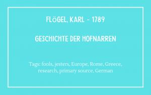 Fools bibliography - Flogel Karl 1789