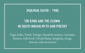 Fools bibliography - David Shulman - The King and the Clown