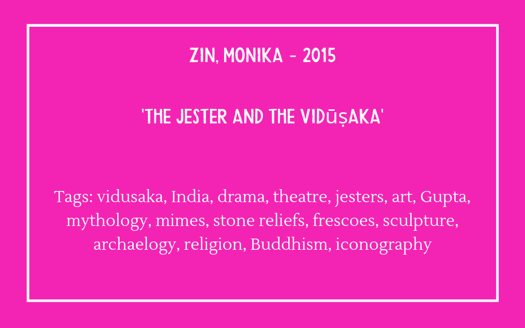 Zin, Monika – 'The jester and the vidūṣaka'