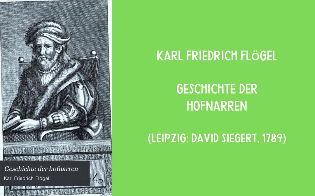 Fools bibliography - Flögel - Geschichte der Hofnarren