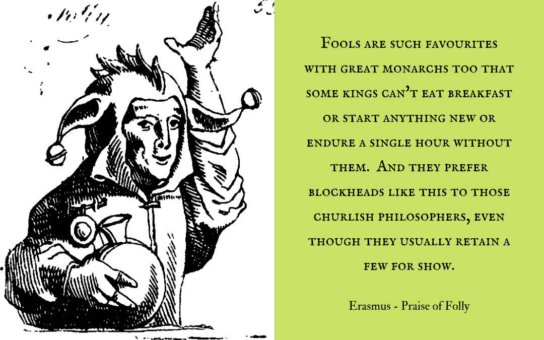 Quotation - Erasmus - Praise of Folly