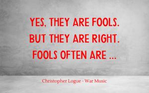 Quotation - Christopher Logue - War Music