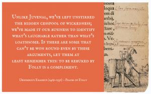 Quotation - Erasmus Praise of Folly