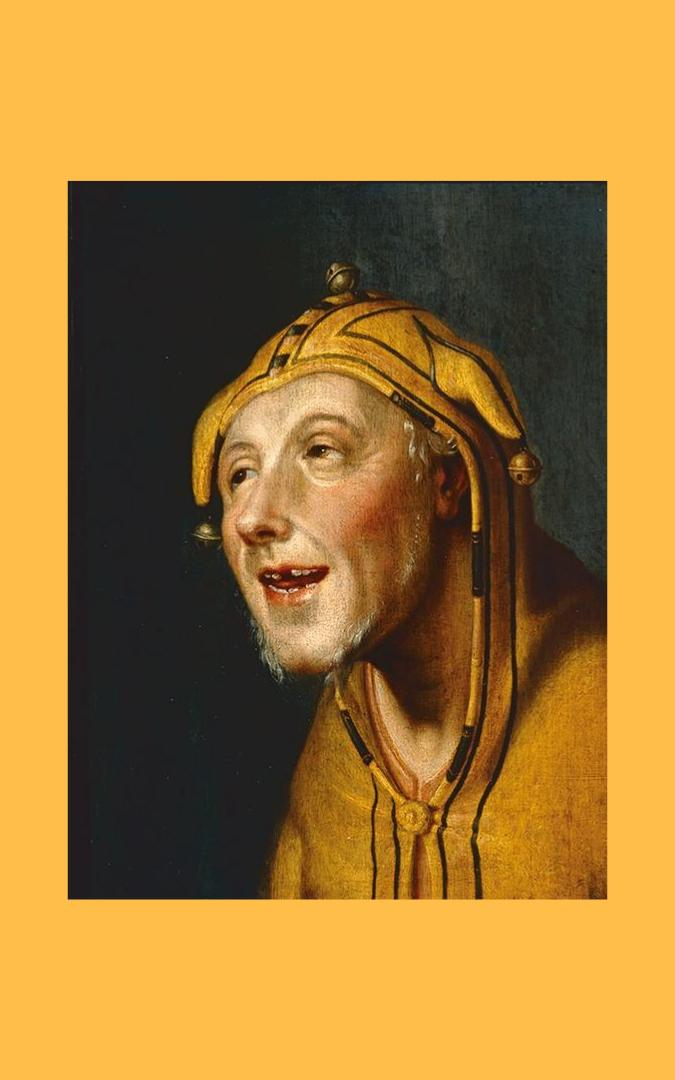 Credit: painting of a Jester in a Fool's Cap, Cornelis Cornelisz van Haarlem (1562-1638), Frans Hals Museum, Amsterdam, public domain