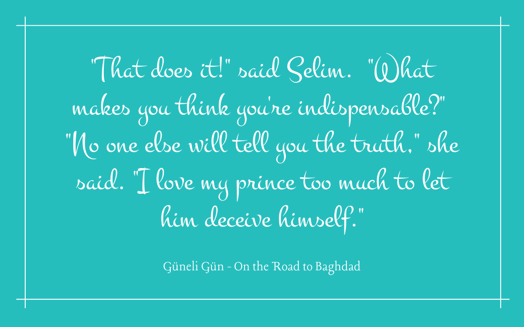 Quotation - Güneli Gün, On the Road to Baghdad