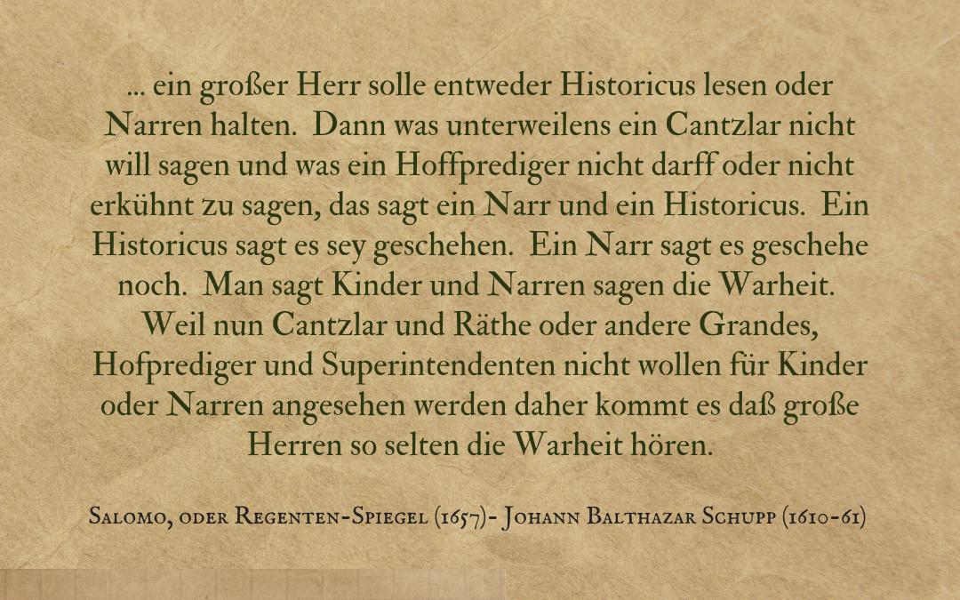 Quotation: Johann Balthazar Schupp (1610-61), Salomo, oder Regenten-Spiegel (Frankfurt, 1701 (1657)), German text