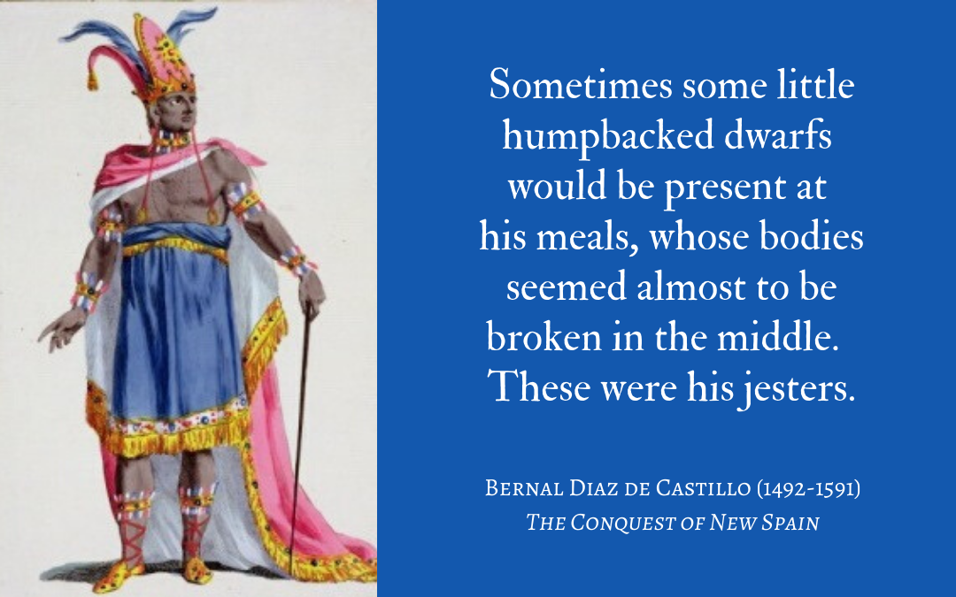 Quotation - Bernal Diaz de Castillo - The Conquest of New Spain