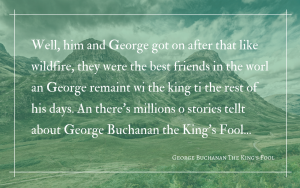 Quotation - George Buchanan and James I - story