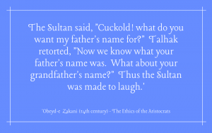 Quotation - 'Obeyd-e Zakani - The Ethics of the Aristocrats