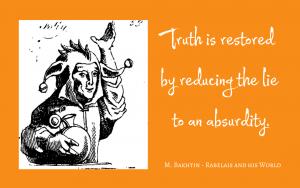 Quotation - Bakhtin - reductio ad absurdum