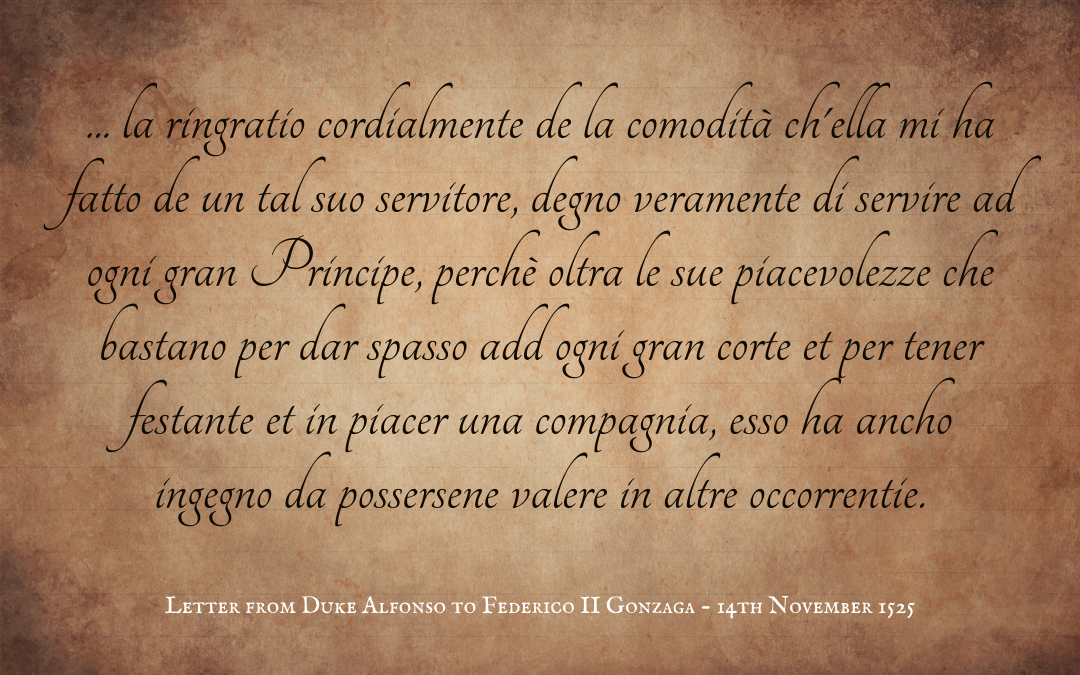 Quotation: letter from Duke Alfonso to Federico II Gonzaga, Marquis of Mantua, 1525, Italian text