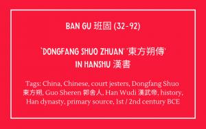 Bibliography - Ban Gu - Hanshu - Biography of Dongfang Shuo