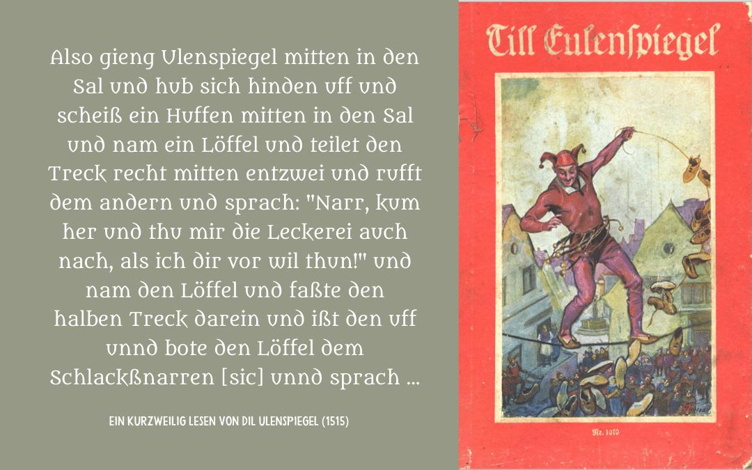 Lindow, Wolfgang, ed., Ein Kurzweilig Lesen von Dil Ulenspiegel (1515) (Stuttgart: Reclam, 1966), p. 72.  Image credit: front cover, George Petersen, Till Eulenspiegel's Lustige Streiche (Stuttgart: Loewes Verlag, 1931).