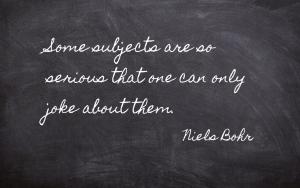 Quotation - Niels Bohr