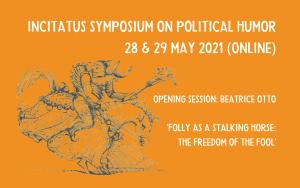Incitatus Symposium on political humor